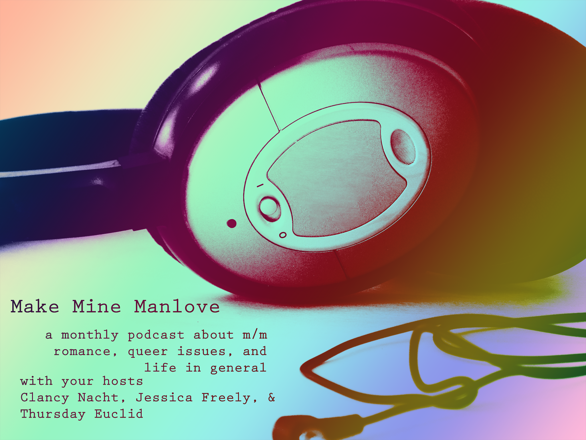 PODCAST: Make Mine Manlove